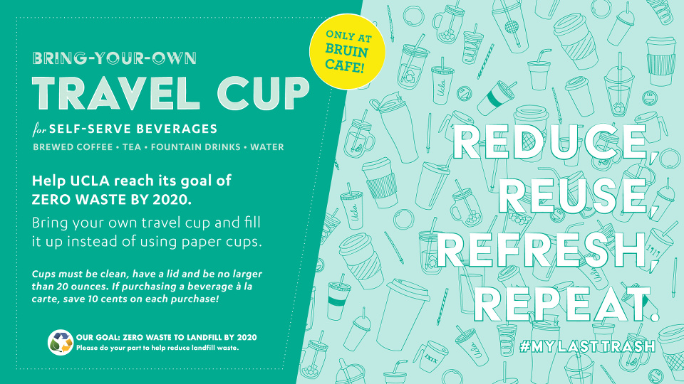 Bring-Your-Own Travel Cup at Bruin Café