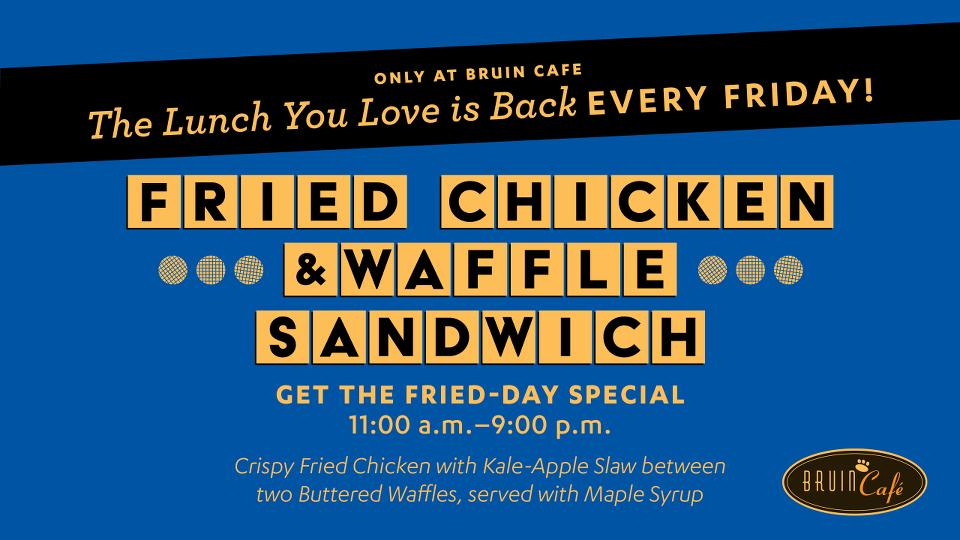 Fried Chicken & Waffle Sandwich at Bruin Café