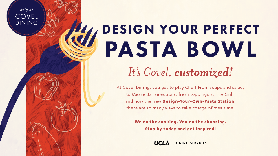 Design Your Own Pasta at Covel Dining